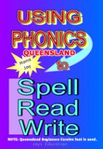 Using Phonics to Spell Read Write Qld